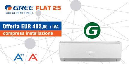 Climatizzatori Gree Flat 25 compresa installazione a Roma in offerta dalla Termoidraulica Coico